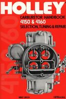 Holley Carburetor Handbook 4150 & 4160 Book Manual