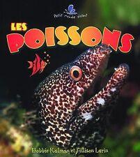 Les Poissons / What Is a Fish? (Le Petit Monde Vivant / Small Living-ExLibrary