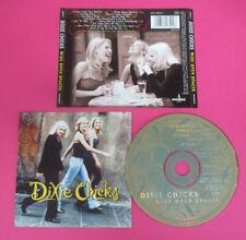 CD DIXIE CHICKS Wide Open Spaces 1998 Eu MONUMENT 489842 2 no lp mc dvd (CS18)