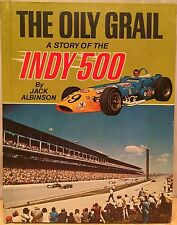 *RARE, SIGNED* The Oily Grail : A Story of the Indy 500 by Jack Albinson (1974)