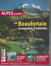 ALPES LOISIRS n° 41. LE BEAUFORTAIN, LES MONASTERES, GENEVE...   Z13E