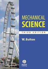 Mechanical Science by W. C. Bolton and Ivan Koppel (2006, Paperback, Revised)