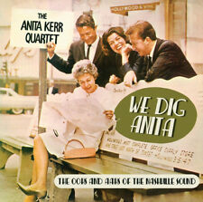 The Anita Kerr Quartet : We Dig Anita: The Oohs and Aahs of the Nashville Sound