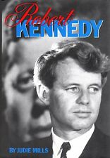 Robert Kennedy: His Life (1998, Judie Mills, hardcover)