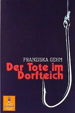 Der Tote im Dorfteich: Roman (Gulliver) von Gehm, Franziska | Buch | Zustand gut