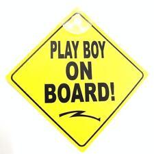 'PLAY BOY ON BOARD!' Yellow & Black Window Car Sign