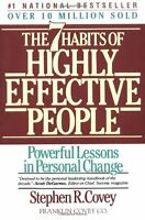 The Seven Habits of Highly Effective People : Powerful Lessons in Personal Cha,