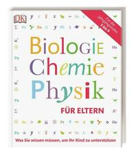 Biologie, Chemie, Physik für Eltern (2017, Taschenbuch)