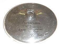 "Farberware Stainless Steel Cookware Lid 7 15/16"" Lip to Lip Diameter For 8"" Pan"