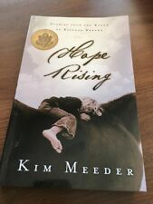 Hope Rising : Stories from the Ranch of Rescued Dreams by Kim Meeder 2003