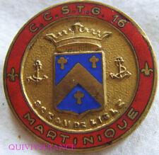 IN12682 - Insigne 16° C.C.S.T.G, MARTINIQUE, émail, G-2224 gravé