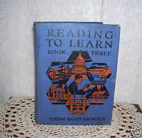 Reading To Learn MacMillan Co. 1935 School Reader