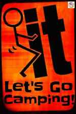 LET'S GO CAMPING! MADE IN USA! METAL SIGN 8X12 FUNNY RV HIKING DECOR MAN CAVE