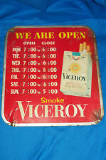 Old We Are Open Smoke Viceroy Tobacco Cigarette Ad Advertising Sign Vintage Tin