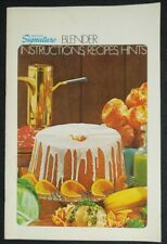 Wards Signature Blender Instructions, Recipes, Hints 1971 Tested Recipe