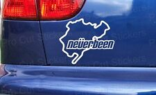 Neverbeen Funny Nurburg Ring Car Custom Window Bumper Stickers Decals JDM VW DUB