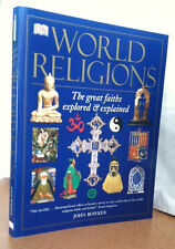 World Religions: The Great Faiths Explored and Explained by John Bowker (p'back)