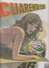 CUARENTA Y SEIS (46) por MILO MANARA Y VALENTINO ROSSI.TOMO TAPA DURA de PANINI.
