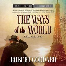 """The Ways of the World"" Robert Goddard unabridged CD audiobook James Maxted NEW!"