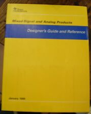 Mixed-Signal and Analog Products DESIGNER'S GUIDE Texas Instruments 1999 RARE