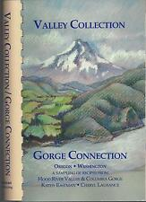 *VALLEY CONNECTION *GORGE CONNECTION 1992 COOK BOOK *HOOD RIVER *COLUMBIA GORGE