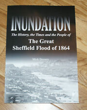 Inundation The Great Sheffield Flood of 1864 a Book by Mick Drewry