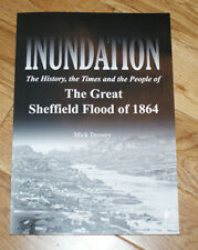 Inundation: The Great Sheffield Flood of 1864 a new book by Mick Drewry