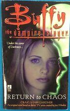 Buffy The Vampire Slayer Return to Chaos by C. S. Gardner (1998) Pocket Books pb