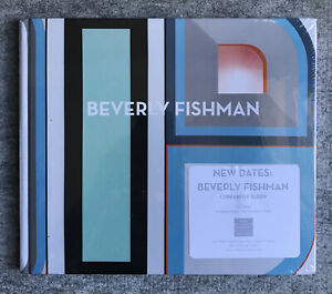 Beverly Fishman : Miles McEnery Gallery Exposition Book : New / Sealed
