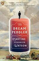 Dream Peddler, The by Watson, Martine Fournier, NEW Book, FREE & FAST Delivery,
