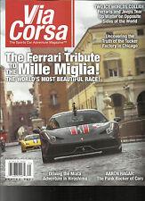 VIA CORSA, THE SPORTS CAR ADVENTURE MAGAZINE,   SPRING, 2017    ISSUE # 7