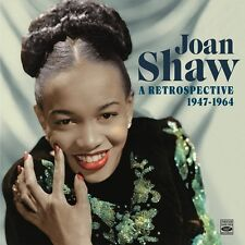 Joan Shaw  A RETROSPECTIVE 1947-1964