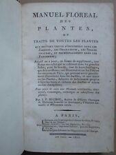 BUCHOZ : MANUEL FLOREAL DES PLANTES OU TRAITE DE TOUTES LES PLANTES, 1800.