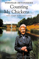 Counting My Chickens ... And Other Home Thoughts by Deborah Devonshire; Sophia T