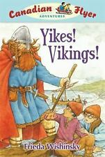 Yikes! Vikings! (Canadian Flyer Adventures)-ExLibrary