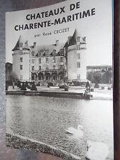 brochure 1960 ART ET TOURISME CHATEAUX DE CHARENTE MARITIME RENé CROZET