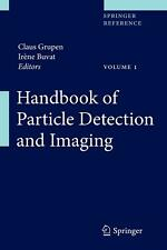 Handbook of Particle Detection and Imaging, Claus Grupen