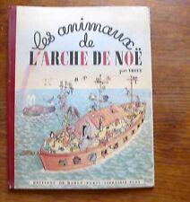 Abécédaire LES ANIMAUX DE L'ARCHE DE NOÉ par Trucy  1946