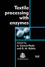 NEW Textile Processing with Enzymes (Woodhead Publishing Series in Textiles)