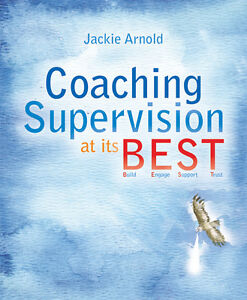 Coaching Supervision at its B.E.S.T. by Jackie Arnold (Paperback, 2014)