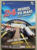 LE MANS 24 HOUR ENDURANCE CAR RACE June 2007 Official ENTRY List Booklet