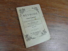 Dr DE RONVAL / METHODE ET TRAITEMENT MEDECINE NATURELLE DYNAMOTHERAPIE v. 1898