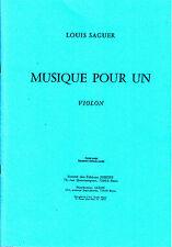 Musiqie pour un violon Louis Saguer1959 ( deux editions )