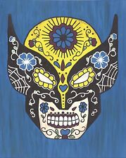 Wolverine Day of the Dead print 8X10, Comic character and Pop Art