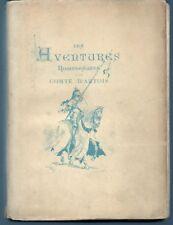 LES AVENTURES ROMANESQUES D'UN COMTE D'ARTOIS - Mme Alice HURTREL (1883)