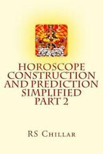 Glimpses of Hindu Astrology: Horoscope Construction and Prediction Simplified...