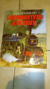 Le grand livre des locomotives à vapeur - P. B. Whitehouse