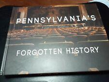 PENNSYLVANIAS FORGOTTEN HISTORY BOOK BY JOHNNY JOO/ AUTOGRAPHED COPY/ 2020