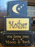 Mother We Love You Primitive Rustic Handmade Stacking Blocks Wooden Sign Set