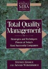 Total Quality Management: Strategies and Techniques Proven at Today's Most Succ